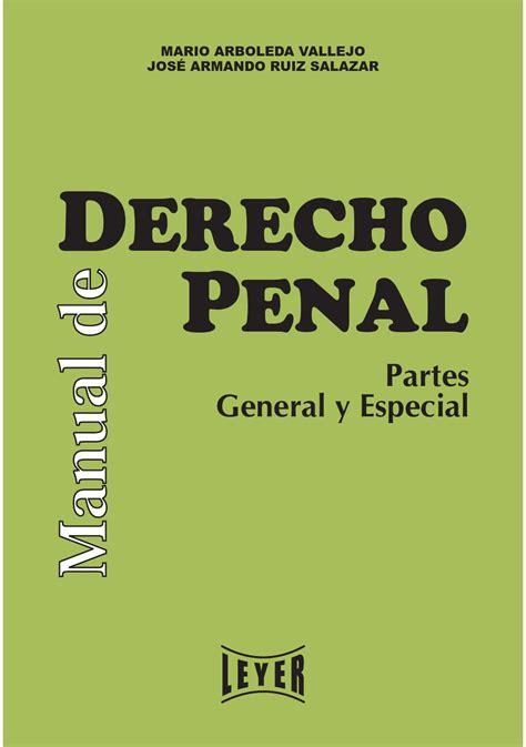 issuu ii parte experiencias y propuestas de share the knownledge manual de derecho penal parte general y especial by leyer