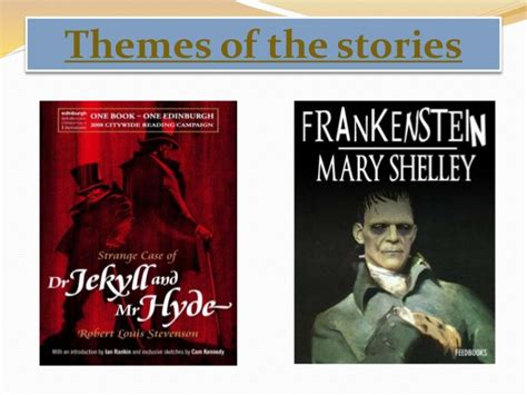 similar themes in frankenstein and dr jekyll and mr hyde frankenstein vs dr jekyll and mr hyde