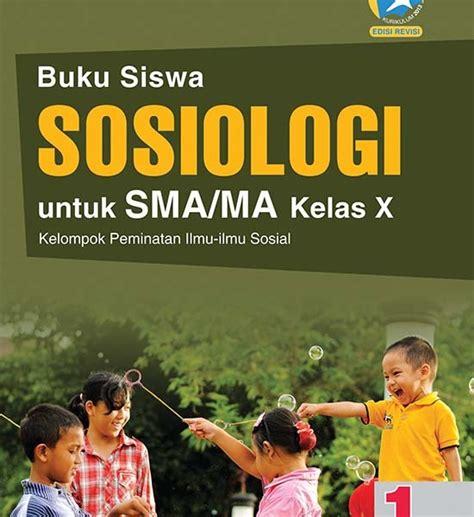 Geografi Untuk Sma Ma Kelas X Kurikulum 2013 Nasional 1 Yasinto S buku sosiologi untuk sma ma kelas x peminatan k 13 revisi