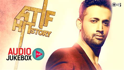 download songs mp4 hindi video songs a atif aslam mp4 download atif hit story audio jukebox best atif aslam