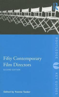 fifty contemporary directors by yvonne tasker