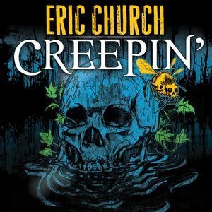 creepin eric church single review creepin eric church
