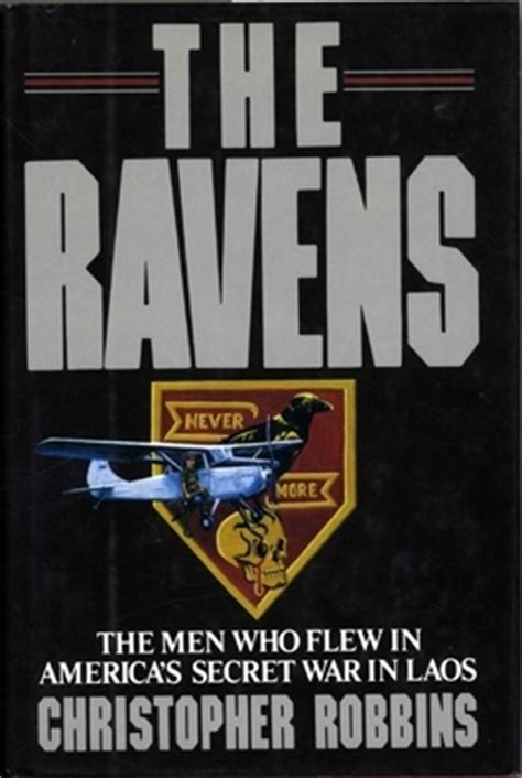 the battle ravens books the ravens the who flew in america s secret war in