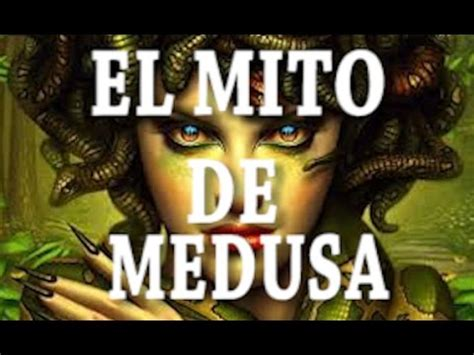 el mito de medusa youtube