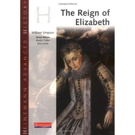 heinemann advanced history the 0435327178 heinemann advanced history reign of elizabeth by william simpson general reference books at