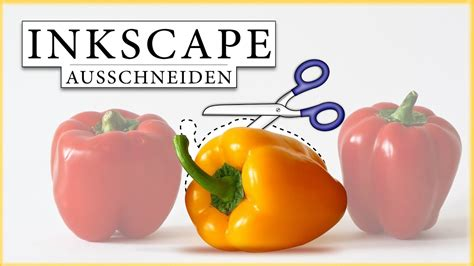 Inkscape Tutorial Deutsch Video | inkscape tutorial deutsch objekt freistellen