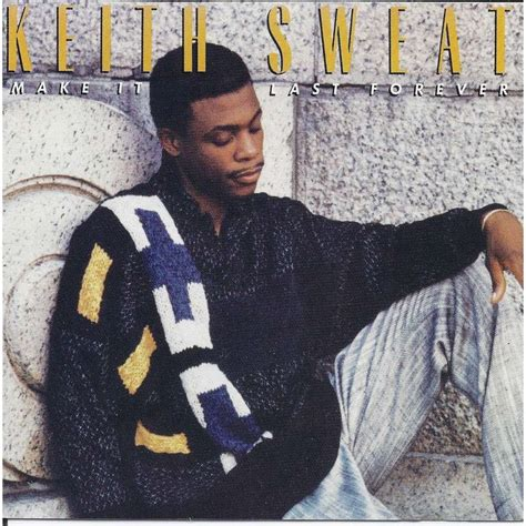 Make It Last make it last forever by keith sweat cd with pycvinyl