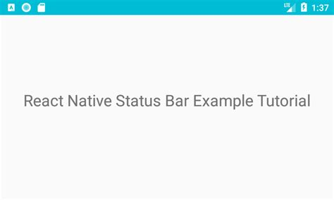 react native module tutorial react native statusbar component android ios exle tutorial