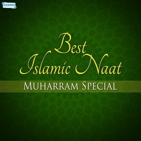 special songs 2014 free best islamic naat muharram special songs best