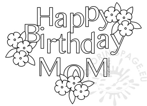 coloring pages that say happy birthday mom happy birthday mom heart coloring page