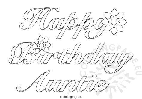 Birthday Coloring Pages For Aunts | auntie happy birthday coloring page