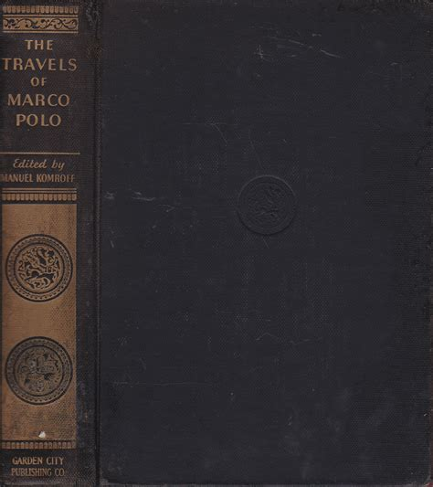 the travels of marco polo the venetian the translation of marsden revised with a selection of his notes classic reprint books the travels of marco polo the venetian