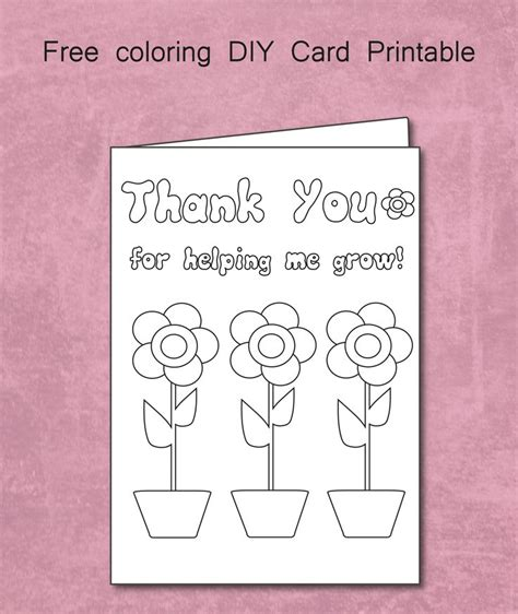 printable color in thank you cards free thank you for helping me grow coloring card