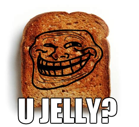 U Jelly Meme - image 102025 u jelly know your meme