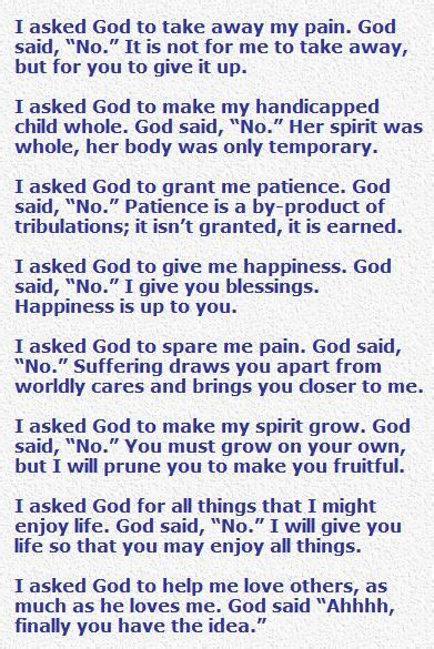 i asked god to take away my pain poem follow jesus pinterest poem inspirational and bible