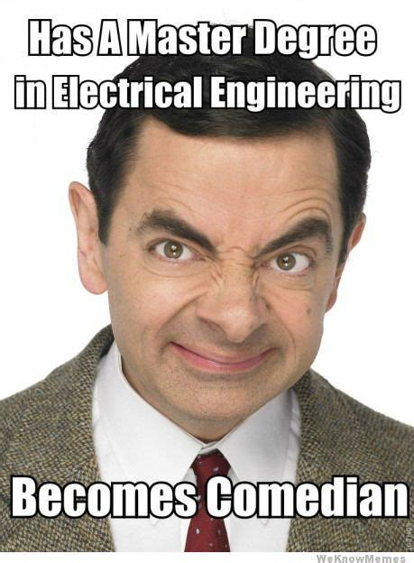 Electrical Engineer Meme - has a masters in electrical engineering omg lol