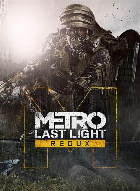 Metro Last Light Redux by Metro Last Light Redux Sur Actugaming Net