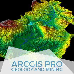 arcgis tutorial for mining argis pro geology and mining gis course tyc gis training