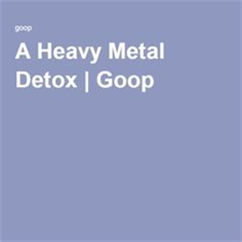 Medium Heavy Metal Detox by 1000 Images About Healing Foods Herbs Tips 3 On