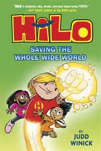 hilo book 1 the boy who crashed to earth hilo s back to save the whole wide world read it