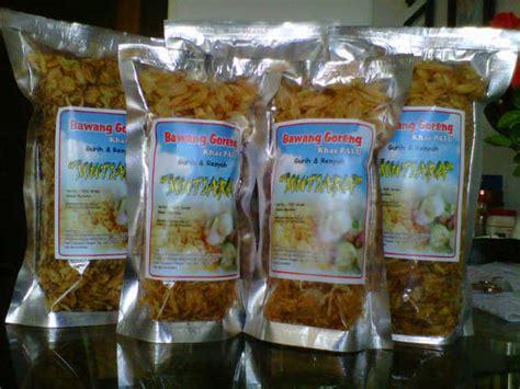 bawang goreng mutiara khas palu  taciturn iswandy