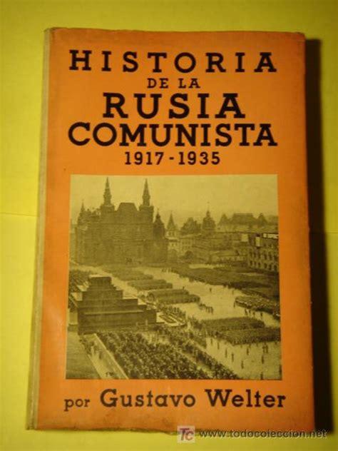 libro rusia libro historia de la rusia comunista 1917 1935 comprar otros en todocoleccion 22392605
