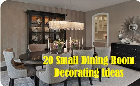 Decorating Ideas For Dining Room 20 Small Dining Room Decorating Ideas