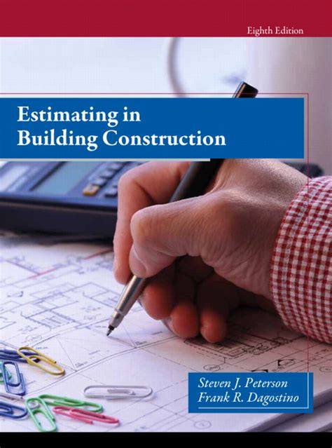 estimating in building construction 9th edition what s new in trades technology books peterson dagostino estimating in building construction
