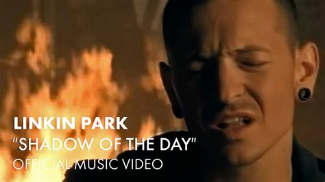 day linkin park linkin park shadow of the day official