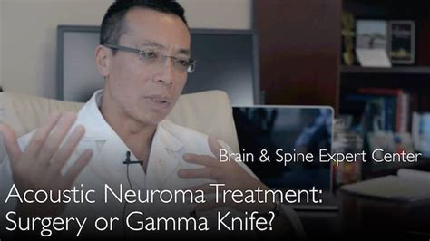 best acoustic neuroma surgeons acoustic neuroma treatment radiotherapy or surgery gamma