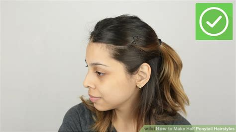 Half Ponytail Hairstyles by How To Make Half Ponytail Hairstyles 14 Steps With Pictures
