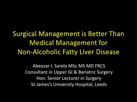 is non alcoholic better for you surgery is better than management for non