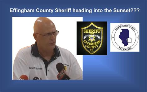 Effingham County Sheriff S Office by Effingham County Sheriff On His Way Out Illinois Leaks