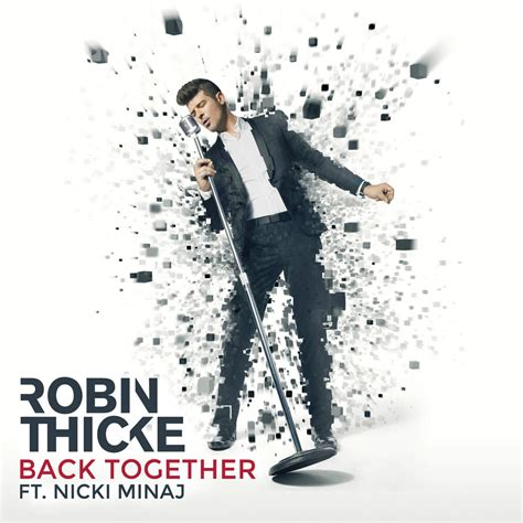 Are They Back Together robin thicke back together lyrics genius lyrics