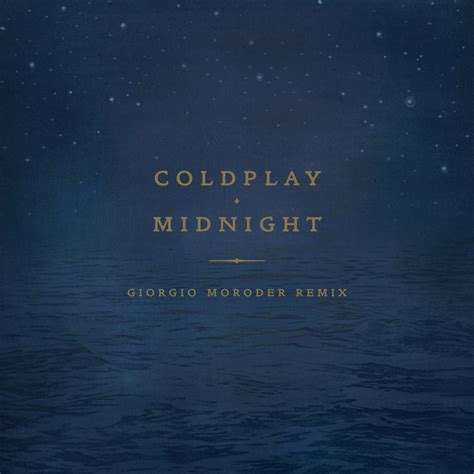 coldplay remix giorgio moroder remixes coldplay s quot midnight quot news