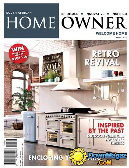 home design magazines south africa south african home owner april 2016 187 download pdf