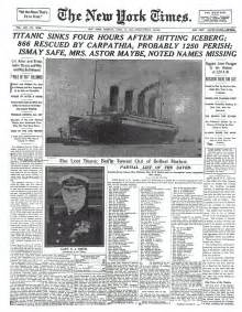 Titanic Sinks Newspaper Article how news of the titanic disaster titanic 100