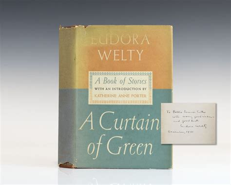 a curtain of green eudora welty a curtain of green raptis rare books