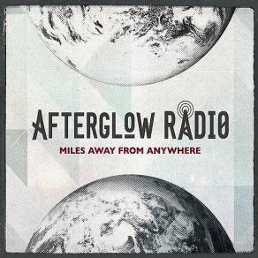 download mp3 from anywhere miles away from anywhere afterglow radio mp3 buy full