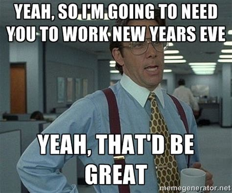 Funny New Years Eve Memes - 12 new year s eve memes that will make you lol in 2016