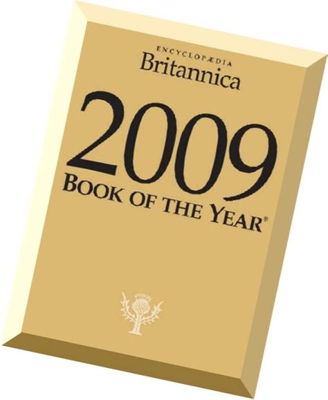 Britannica Book Of The Year encyclopedia britannica book of the year 2009
