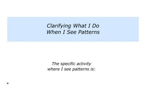 describe a pattern you see in the column for 5 p is for pattern recognition the positive encourager