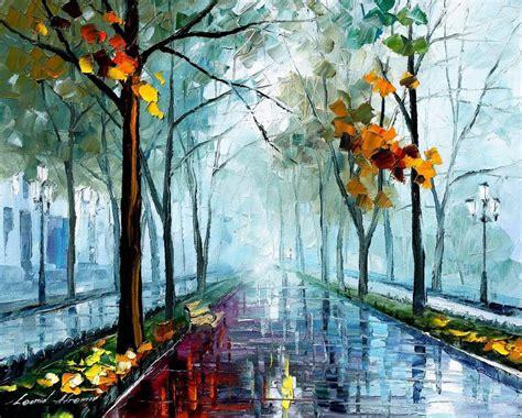 A Painting A Day by Rainy Day By Leonid Afremov By Leonidafremov On Deviantart
