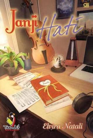 Teenlit Janji Hati Soft Cover Cover Oleh Elvira Natali book review janji hati by elvira natali mboten