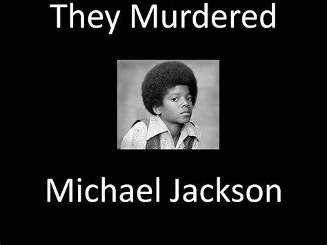 Buy Michael Jackson Kills Lyrics by The Illuminati Killed Michael Jackson The Shocking Story