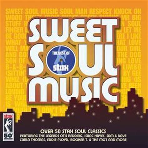 best soul songs sweet soul the best of stax various artists