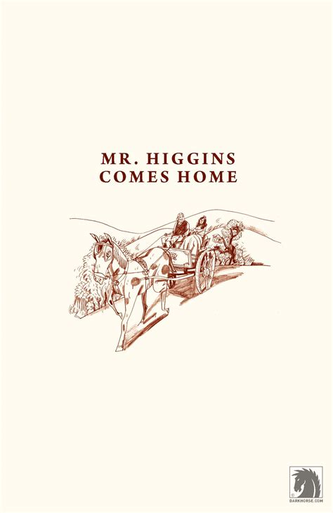 libro mr higgins comes home mr higgins comes home review the geeked gods