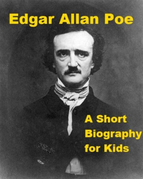 edgar allan poe biography ebook edgar allan poe a short biography for kids by jonathan