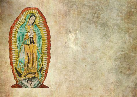 imagenes de la virgen de guadalupe fondos fondos y postales fondos de virgen de guadalupe