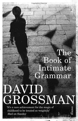 Book of Intimate Grammar de David Grossman, http://www